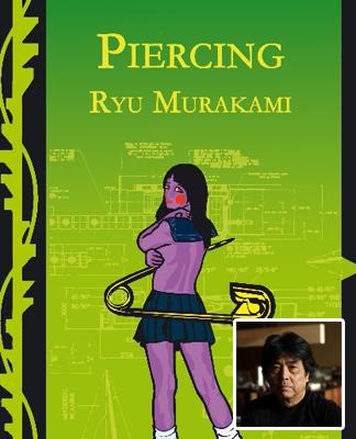 Portada de Piercing de Ryu Murakami (1952), escritor y director de cine japonés.