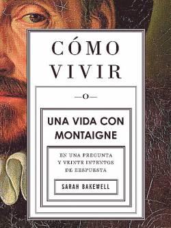 En español.  El libro sobre Montaigne acaba de ser publicado en España.